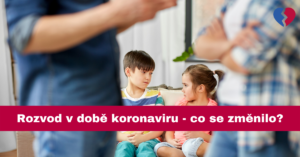 Rozvod v době koronaviru - co se změnilo
